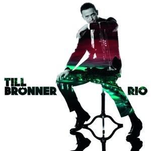 Brönner , Till - Rio (Deluxe Edition)