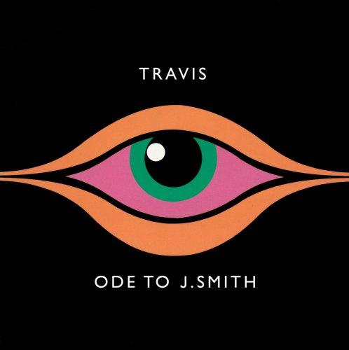 Travis - Ode to J.Smith