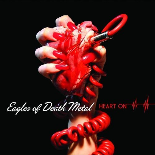 Eagles of Death Metal - Heart on (Special Edition)