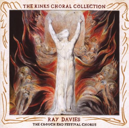 Davies , Ray - The Kinks Choral Collection - The Crouch End Festival Chorus
