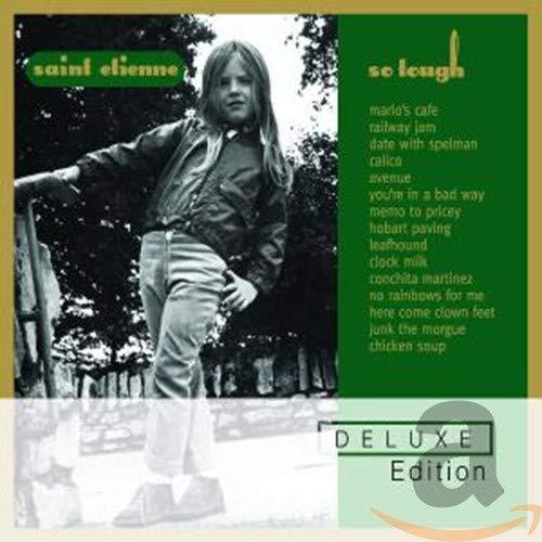 Saint Etienne - So Tough (Deluxe Edition)