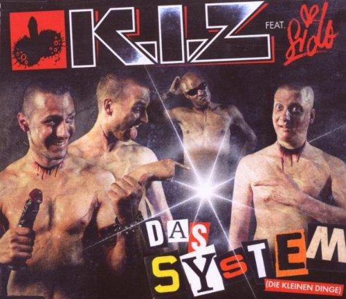 K.I.Z - Das System (die Kleinen Dinge) (2 Track)