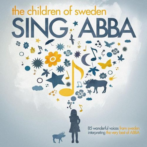 Children Of Sweden , The - Sing Abba