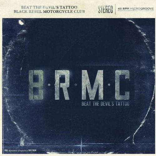 Black Rebel Motorcycle Club - Beat the Devil'S Tattoo (Ltd. Edition)