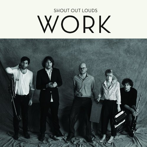 Shout Out Louds - Work (Limited DigiPak Edition)