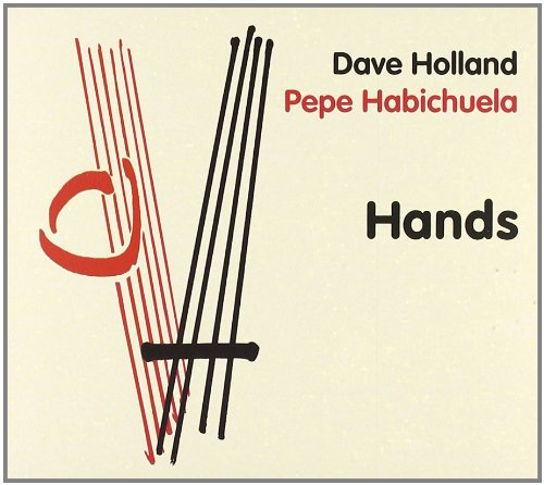 Holland , Dave & Habichuela , Pepe - Hands