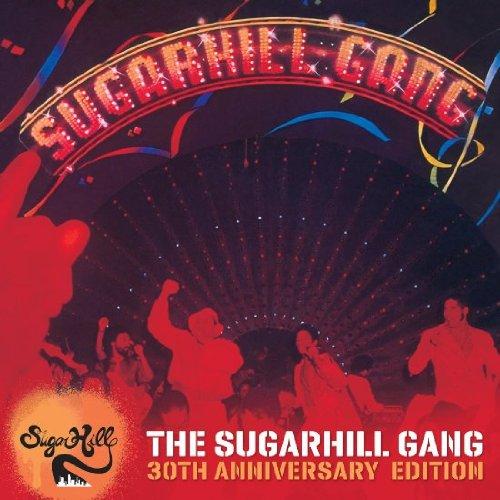 Sugarhill Gang - The Sugarhill Gang-30th Anniversary Edition