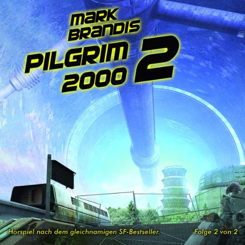 Brandis , Mark - 14 - Pilgrim 2000 Teil 2