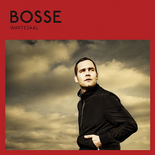 Bosse - Wartesaal (Deluxe Edition)