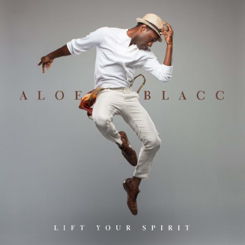 Blacc , Aloe - Lift Your Spirit (Vinyl)
