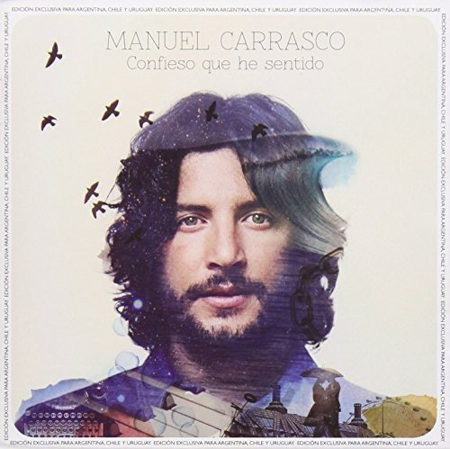 Carrasco , Manuel - Confieso Que He Sentido