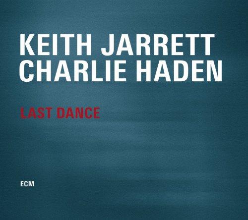 Jarrett , Keith & Haden , Charlie - Last Dance