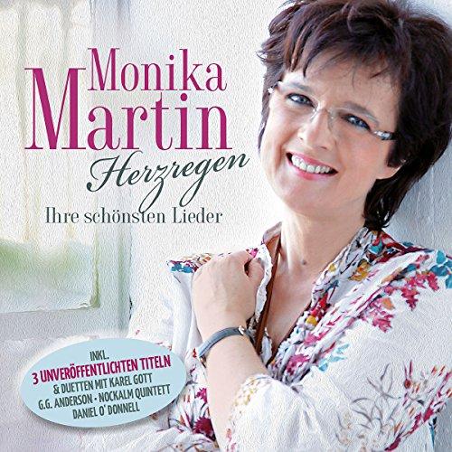 Martin , Monika - Herzregen - Ihre Schönsten Lieder