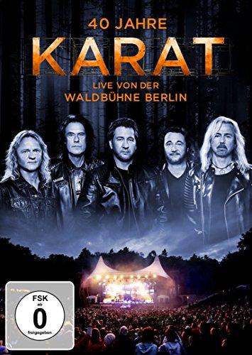 Karat - 40 Jahre Karat: Live von der Waldbühne Berlin