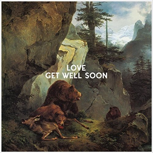 Get Well Soon - Love (Limited Deluxe Edition)