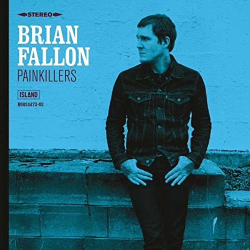 Fallon , Brian - Painkillers