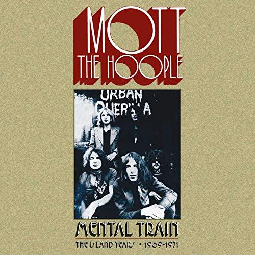 Mott the Hoople - Mental Train-the Island Years 1969-71 (Ltd.6cd)