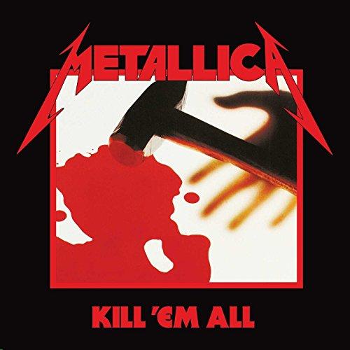 Metallica - Kill 'Em All (Remastered 2016)