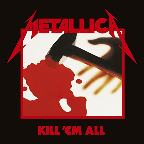 Metallica - Kill 'em All (Remastered 2016) [Vinyl LP]