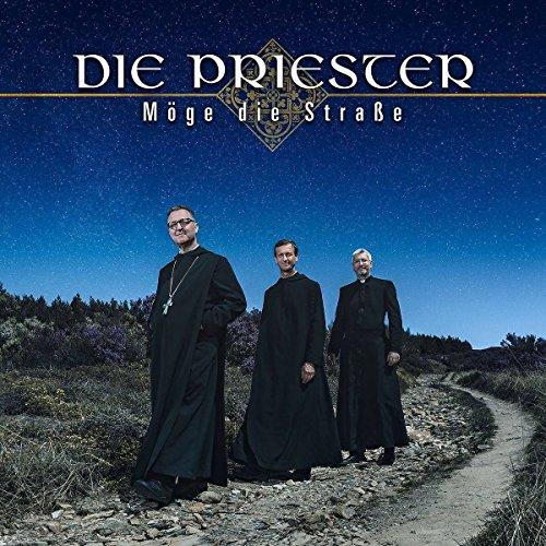 Priester , Die - Möge die Straße