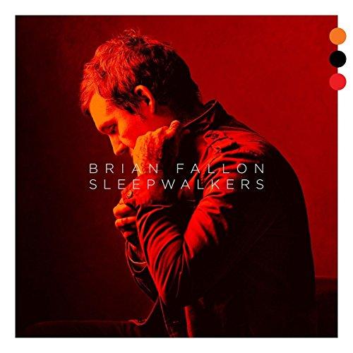 Fallon , Brian - Sleepwalkers