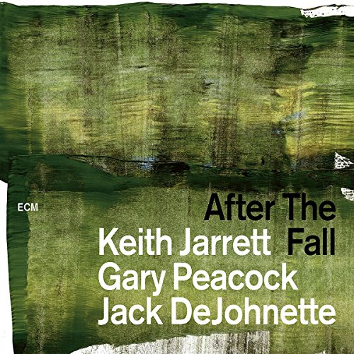 Jarrett , Keith & Peacock , Gary & DeJohnette , Jack - After the Fall