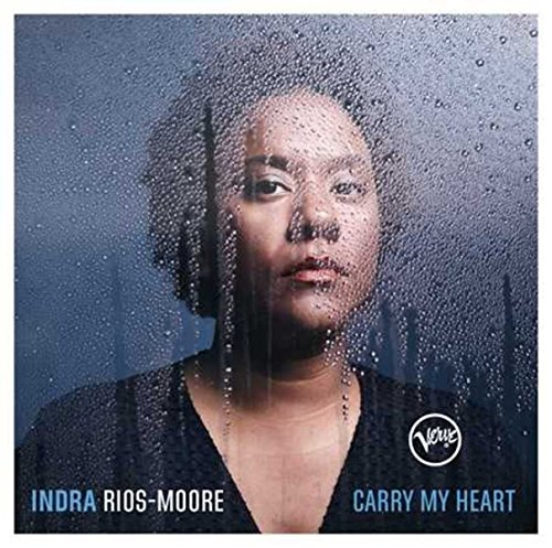 Rios-Moore , Indra - Carry My Heart