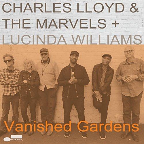Lloyd , Charles & Marvels , The   Williams , Lucinda - Vanished Gardens