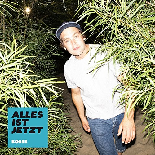 Bosse - Alles ist jetzt (Limited Deluxe Edition)