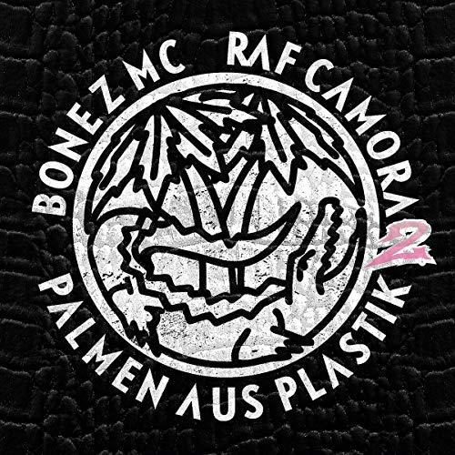 Bonez MC & RAF Camora - Palmen aus Plastik 2