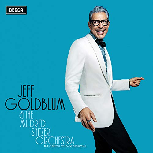 Jeff & the Mildred Snitzer Orchestra Goldblum - The Capitol Studio Sessions