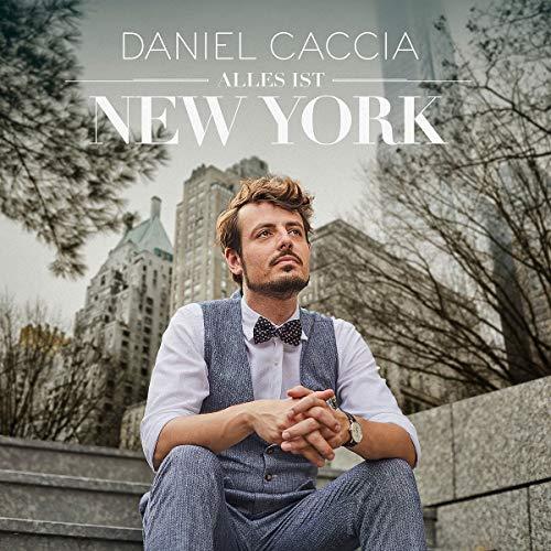 Caccia , Daniel - Alles ist New York