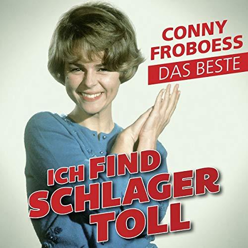 Froboess , Conny - Ich find Schlager toll - Das Beste