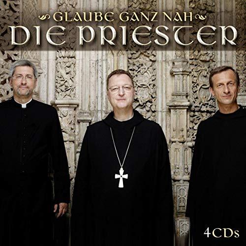 die Priester - Glaube Ganz Nah
