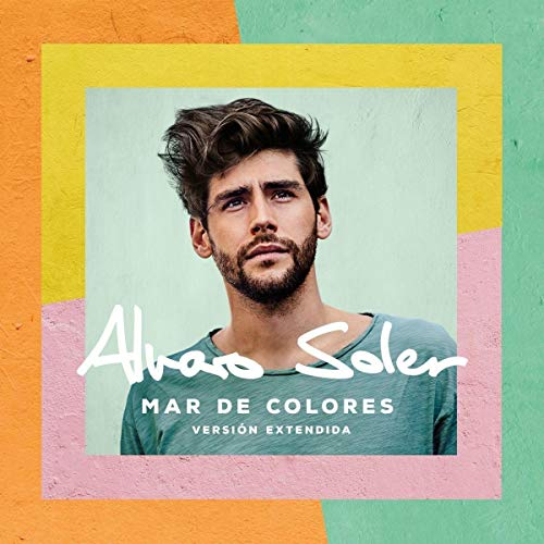 Soler , Alvaro - Mar De Colores (Version Extendida)