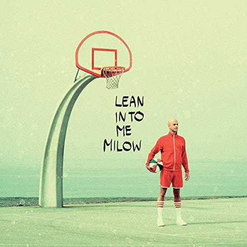 Milow - Lean Into Me (  The Best Of Milow 2009-2018)