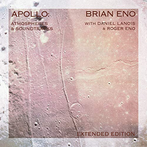 Eno , Brian - Apollo - Atmospheres And Soundtracks (Extended Edition)