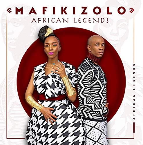 Mafikizolo - African Legends