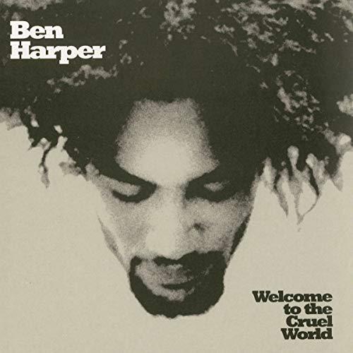 Harper , Ben - Welcome to the Cruel World (25th Anniversery Edition) (Vinyl)