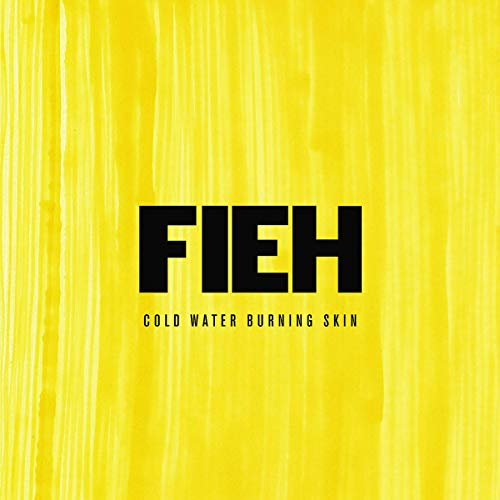 Fieh - Cold Water Burning Skin