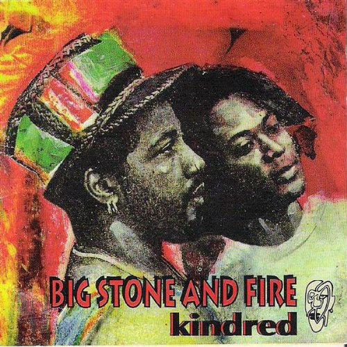 Big Stone And Fire - Kindred