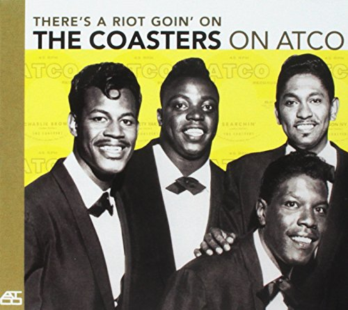 Coasters , The - On Atco - There'S a Riot Goin' on