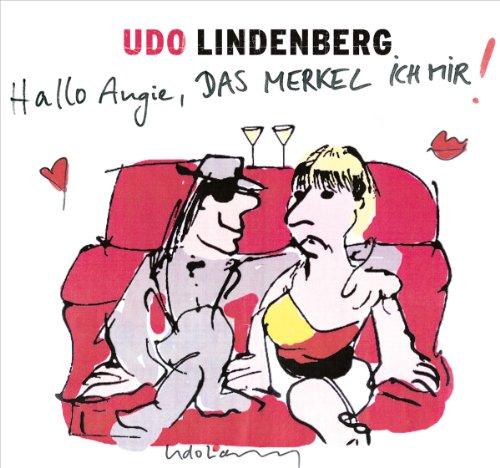 Lindenberg , Udo - Hallo Angie, das Merkel ich mir! (Maxi)