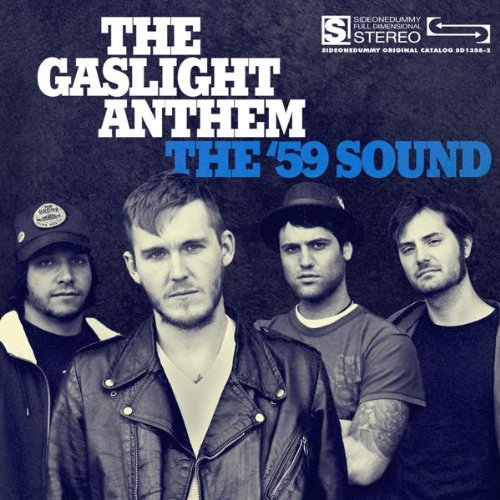 Gaslight Anthem , The - The '59 Sound