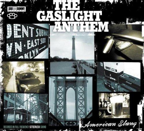Gaslight Anthem , The - American Slang
