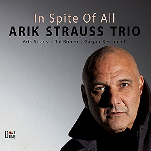 Strauss , Arik - In Spite of All