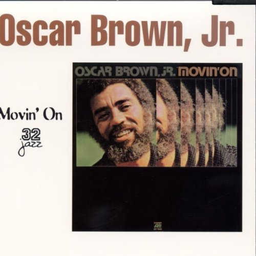 Brown Jr. , Oscar - Movin' On