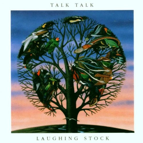 Talk Talk - Laughing Stock (Reissue)