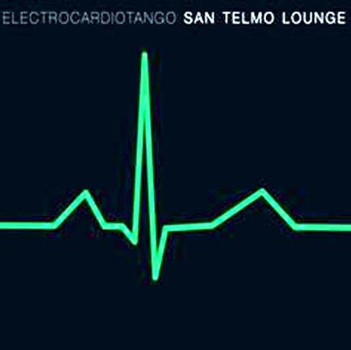 San Telmo Lounge - Electrocardiotango