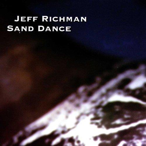 Richman , Jeff - Sand Dance